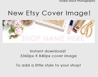 Etsy Cover Photo / Etsy Cover Image / Premade Etsy Banner / Premade Cover Photo / Shop Banner / Cover Image / Stock Photo / Style-112