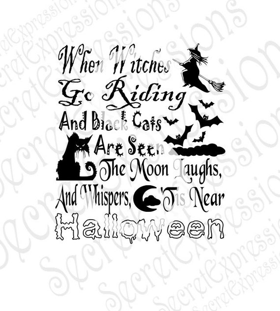 When Witches Go Riding Svg Halloween Svg Halloween Sign Svg
