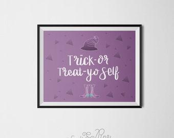 Trick-or-Treat Yo Self Poster