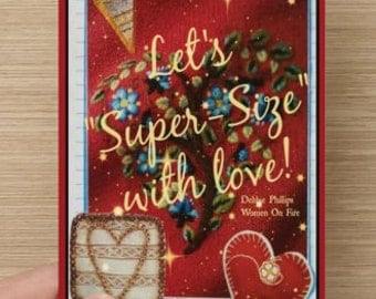 Love~Let's Super Size with Love~woman and sister self-esteem quote, card for girlfriend, Empowering,  Celebrate YOU, Colorful Design