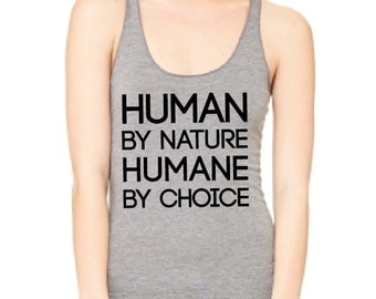 Vegan Racerback Tank - Human By Nature, Humane By Choice