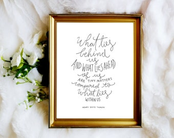 Henry David Thoreau Quote Art Print ~ What Lies Behind Us ~ Handlettering Calligraphy Inspirational Quote Printable 8x10 Wall Art