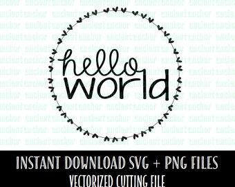 Hello World SVG File Commercial Use OK SVG Cutting File