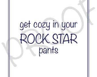 Rock Star Pants Print Set {Printable} – 5 x 7 inch