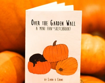 Over the Garden Wall - Mini Art Book mini zine