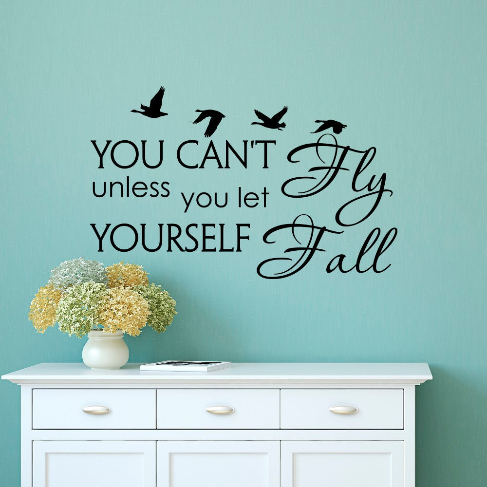 wall decal quote you can t fly unless you let yourself zoom
