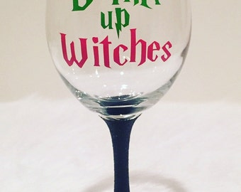 Drink Up Witches Wine Glass / Halloween Wine Glass / Glitter Wine Glass