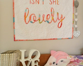 Isn't She Lovely Wall Hanging or Mini Quilt