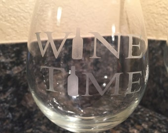 Wine Time Etched wine glasses