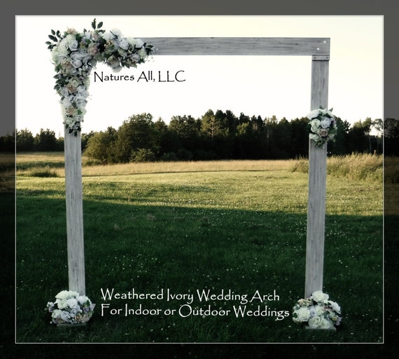 Rustic Wedding Arch-Arbor/For Indoor or Outdoor Weddings/Rustic Wedding Backdrop/Shipping Included/Weathered Ivory:Item# WA-5430