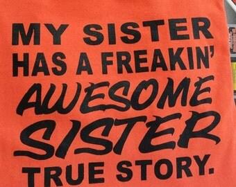 Sister Screen Printed T-Shirt