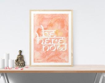 Be Here Now Wall Art Meditation Altar Be Here Now Art Wall Decor Printable Yoga Poster Wall Art Meditation Room Art Yoga Studio Art