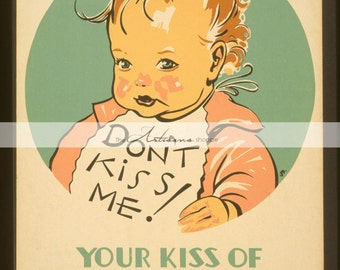 Digital Download Printable Art - Antique Vintage Poster Ephemera Tuberculosis - Paper Crafts Scrapbooking Altered Art - Don't Kiss Baby Art