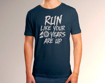 """Supernatural """"Run Like Your 10 Years Are Up"""" Men's T-Shirt"""