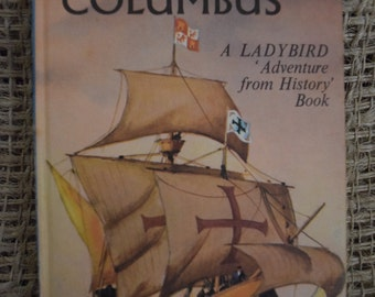 Christopher Columbus. A Children's Vintage Ladybird Adventure from History Book. Series 561