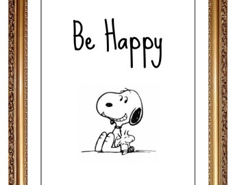 Snoopy Be Happy Print, DIY Peanuts Art, Childrens Decor, Be Happy Decor, Snoopy Woodstock Picture Print Art, DIY Snoopy Decor, Printable Art