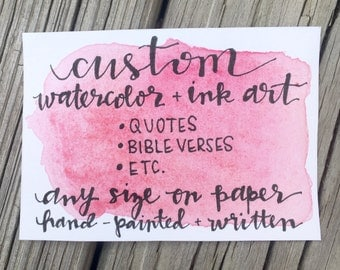 CUSTOM watercolor and ink art with wording and colors of your choice | quotes, Bible verses, words, names, words, etc.