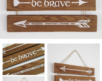 BE BRAVE - home decor - quotes - painting - wood - handmade - inspirational - eco decor