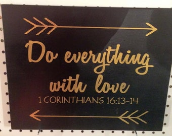Do Everything With Love sign