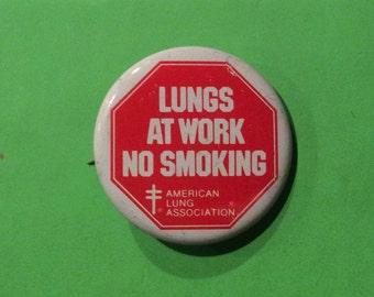 Original Vintage Lungs At Work Pin Back Button, American Lung Association Anti Smoking Button