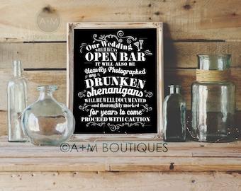 Wedding Sign Instant Printable // Funny Open Bar Warning / Drunken Shenanigans // SOLID WHITE on black 11x14 / AM Wedding Boutique