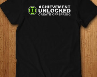Achievement Unlocked Create Offspring Shirt New baby Surprise Tee Announcement Pregnant New Dad Mom Gift Idea Mother Geek Video Games