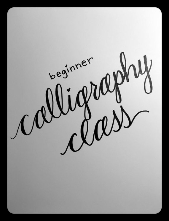 Beginner Calligraphy Class By Chickandspry On Etsy
