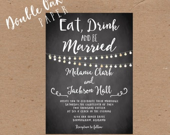 Eat, Drink & Be Married Invite • Wedding Invite • Engagement Party • Rehearsal Dinner Invitation-5x7