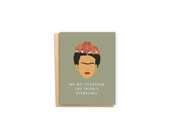 Frida Khalo Valentine's Day Card- Pop Culture Card, Eyebrow Card, Love Card, Anniversary Card, Boyfriend/Girlfriend Card, Husband/Wife Card