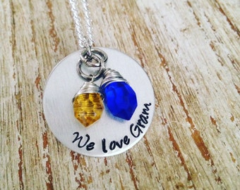 We love Gram birthstone necklace / Hand stamped necklace / Custom gift / For mom / Grammy / Nanny / Personalized jewelry / from grandkids