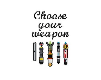Choose Your Weapon Cross Stitch Pattern [Doctor Who]
