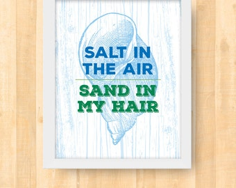 Salt in the Air, Sand in My Hair Seashell 8 x 10 Printable | Digital Download Wall Art | Typography Printable Quote