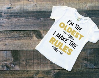 Oldest Shirt - Big Sister Shirt  -Big Brother Shirt -  Rules Shirt - Sibling Shirt - Pregnancy Announcement - New Baby