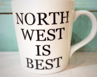 16oz Northwest Is Best Mug