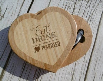 "Heart Shaped ""Eat, Drink, and be Married"" Cutting board w/ Wine and Cheese tools, Wedding Cutting Board, Custom Cutting Board,Personalized"
