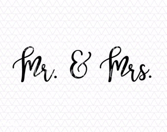 Mr and Mrs, Mr and Mrs SVG, Husband and Wife, Husband and Wife SVG, Wedding, Wedding SVG, Marriage, Marriage svg, bride, bride svg, groom