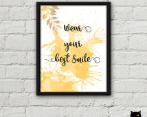 Printable quote, Wear your best smile