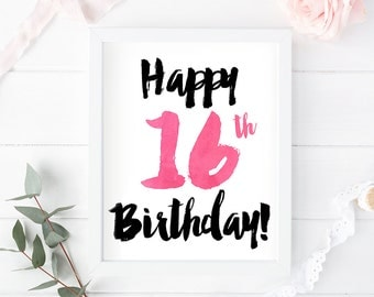 Happy 16th Birthday, 16th birthday print birthday printable 16th birthday card instant download birthday print poster birthday sign sweet 16