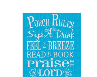 Porch Rules SVG Cut file  Cricut explore file sign wood decalscrapbook vinyl decal wood sign cricut cameo Commercial use