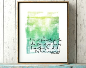 Go Confidently In The Direction Of Your Dreams - Thoreau Poster - Graduation Gift Idea - Thoreau Quote Printable