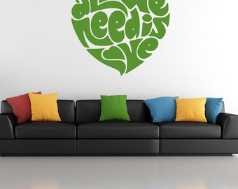 All We Need is Love Heart Shaped Quote Vinyl Wall Decal Sticker