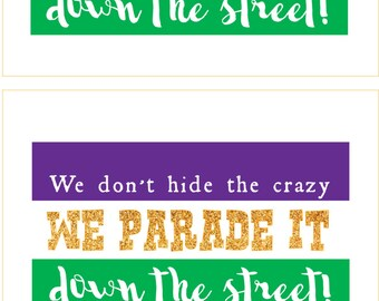 Mardi Gras Decoration- Instant Download 5x7 Sign- Purple Green Gold Subway Art New Orleans
