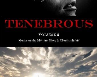 TENEBROUS VOLUME 2