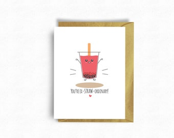 Bubble Tea Greeting Card, Boba Tea, Anniversary Card, Love Card Cute Card, Punny Card, Kawaii Card | You're ex-STRAW-ordinary!