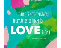 "Love | Vincent van Gogh Quote | Inspirational Wall Print | Abstract Background | 8""x10"""