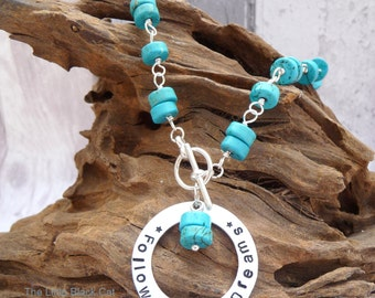 Dreams Turquoise Necklace, Turquoise Necklace, Turquoise Jewellery, Blue Necklace, Follow Your Dreams, womens gift, present, Gift For Her