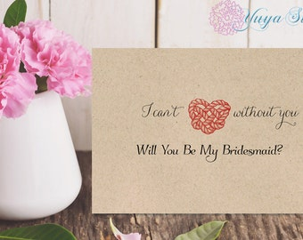 Rustic will you be my bridesmaid card / Will you be my Maid of honor /Rustic, Kraft Bridal Party note cards/ I can't say I do without you/