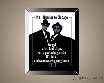 BLUES BROTHERS Inspired | Poster | Print | 11 x 14 | Movie Quote | Belushi | Akroyd | Chicago