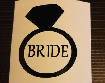 Bride diamond ring Decal - permanent vinyl or iron on- Wedding, Newlywed - perfect for  Yeti & Rtic cups,  glasses, shirts, makeup bagsetc.