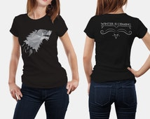 Game of Thrones inspired T-shirt GOT t-shirt House Stark of Winterfell shirt winter is coming Jon Snow Crow North wall GOT Ladies Tee